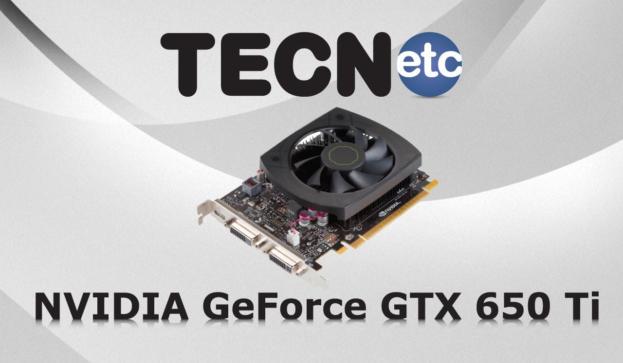 NVIDIA GeForce GTX 650 Ti: Review