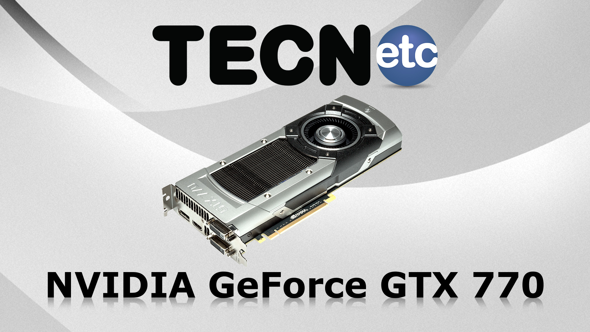 Nvidia GeForce GTX 770: Review