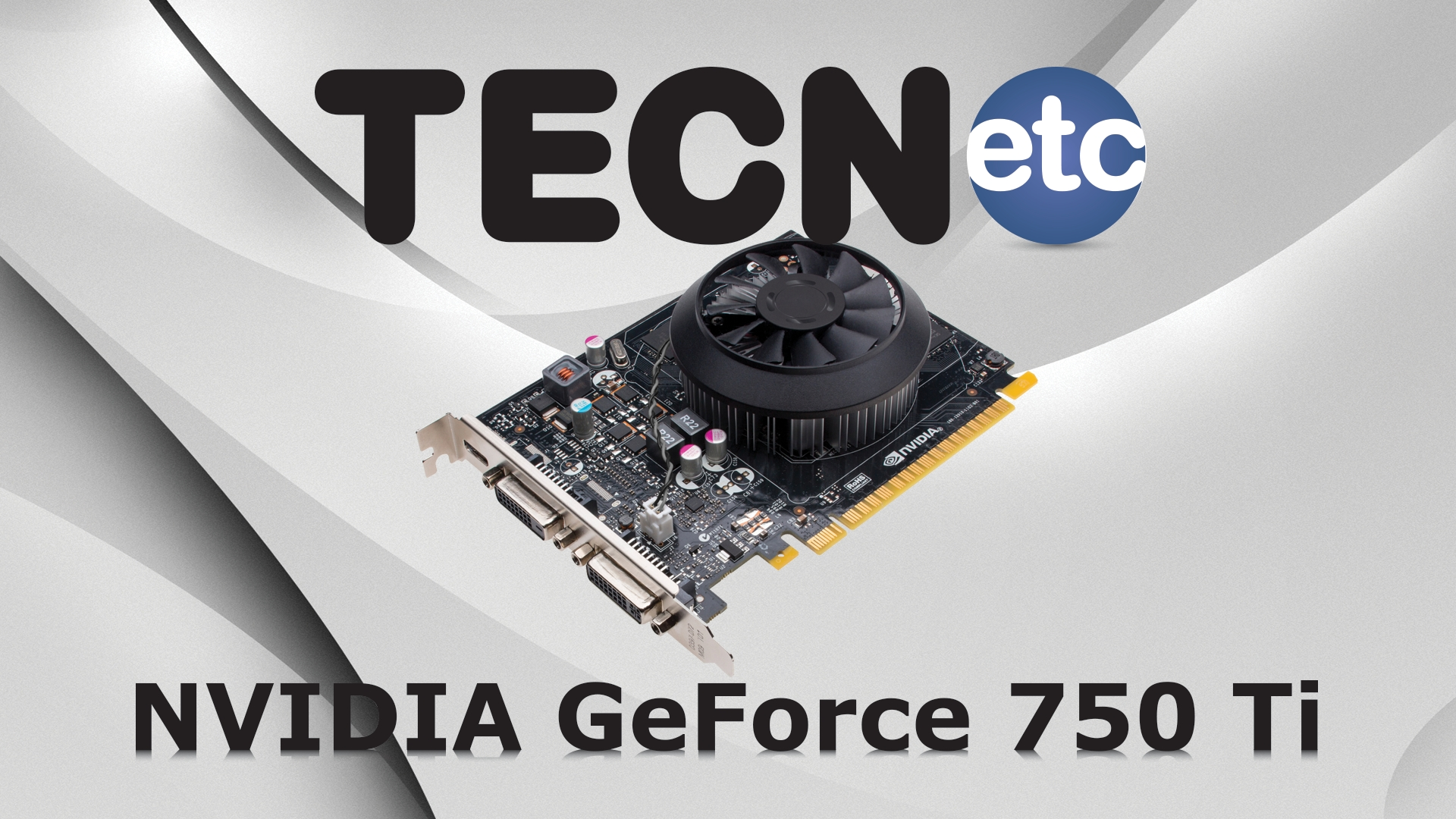 NVIDIA GeForce GTX 750 Ti: Review [+ShadowPlay]