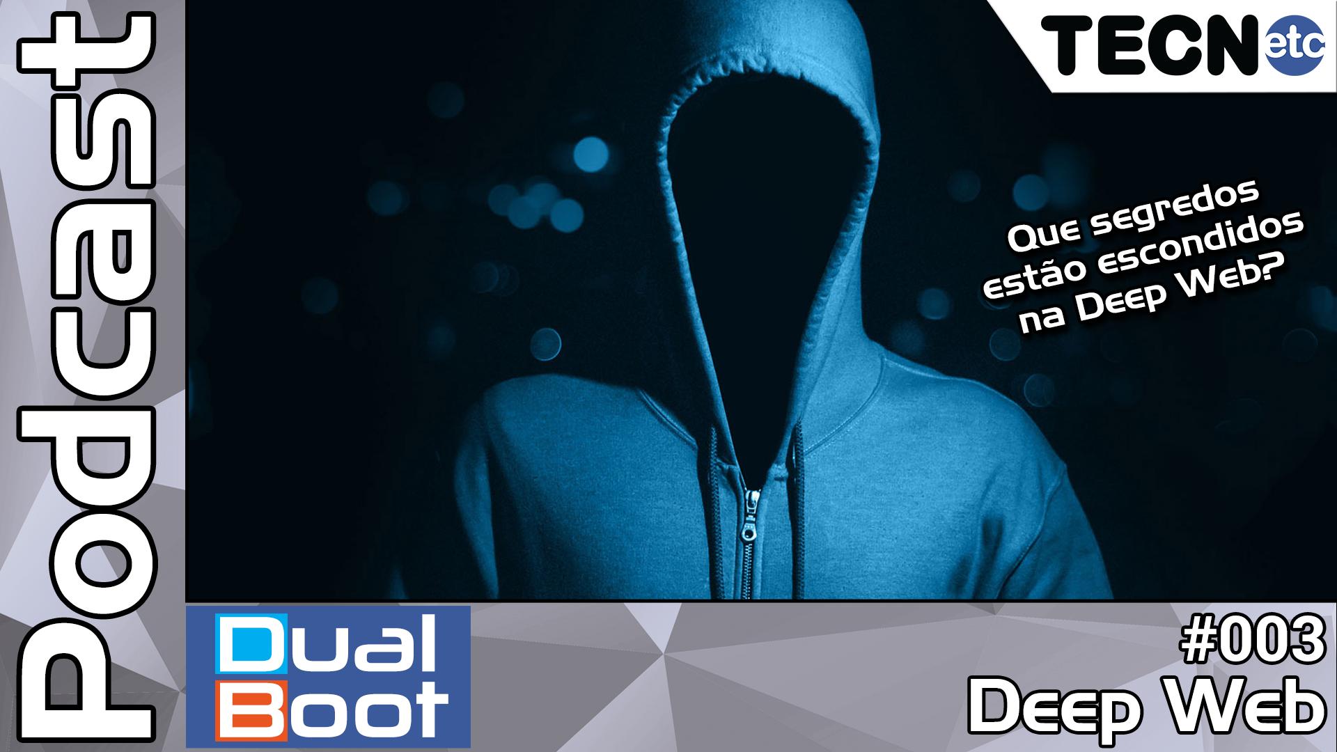 Dual Boot #003: Deep Web – Podcast
