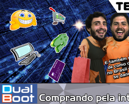 Dual Boot #008: Comprando pela internet – Podcast