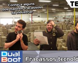 Dual Boot #020: Fracassos tecnológicos – Podcast