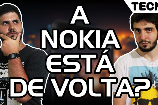 A Nokia está de volta?! – TECNOetc Drops