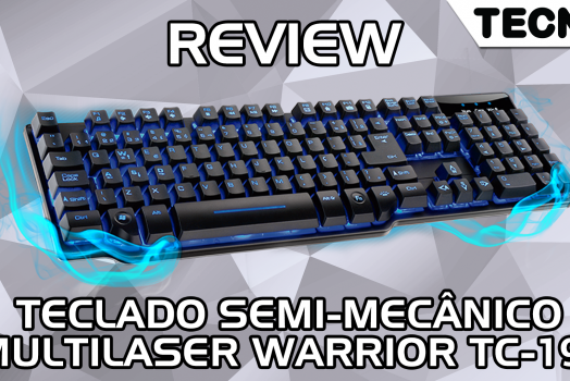 Review Teclado Semi-Mecânico Multilaser Warrior TC-196 – TECNOetc