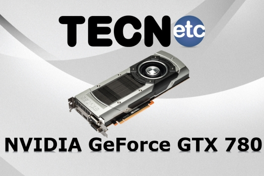 NVIDIA GeForce GTX 780: Unboxing e Review